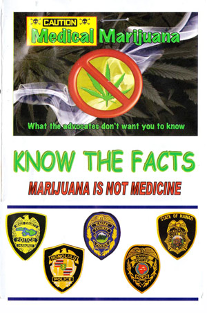 Hawaii Police Protest Medical Marijuana